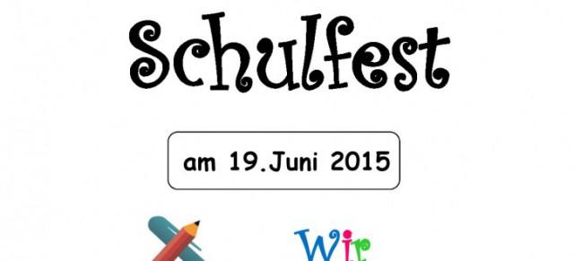 Einladung zum Schulfest am 19.06.2015